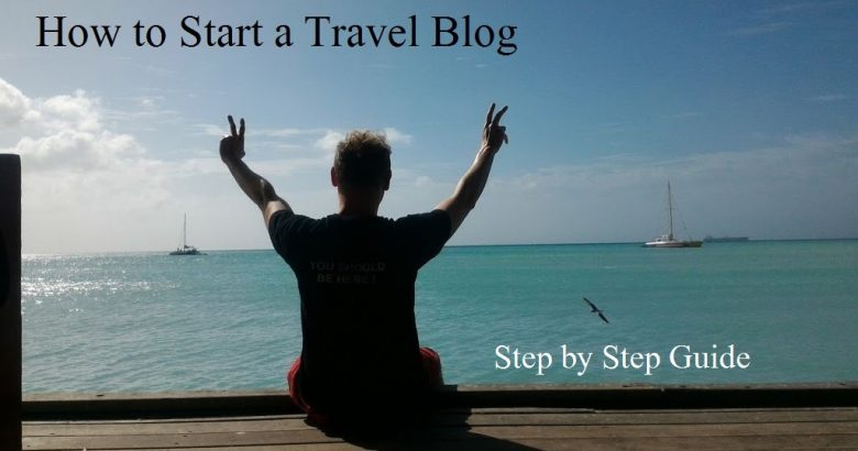 How to Start a Travel Blog - Step by Step Guide - Travel and Leisure